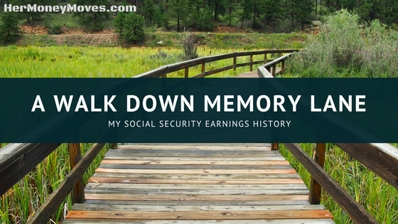 A Walk Down Memory Lane: My Social Security Earnings History