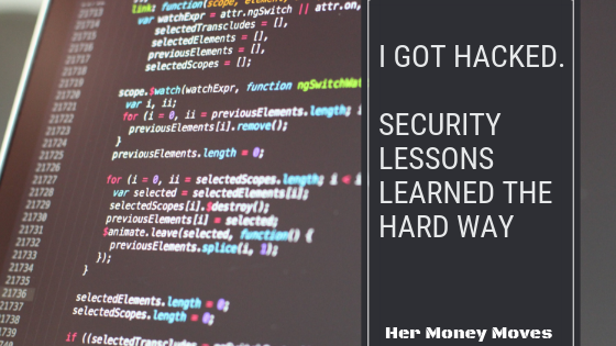 I Got Hacked.  Security Lessons Learned the Hard Way.