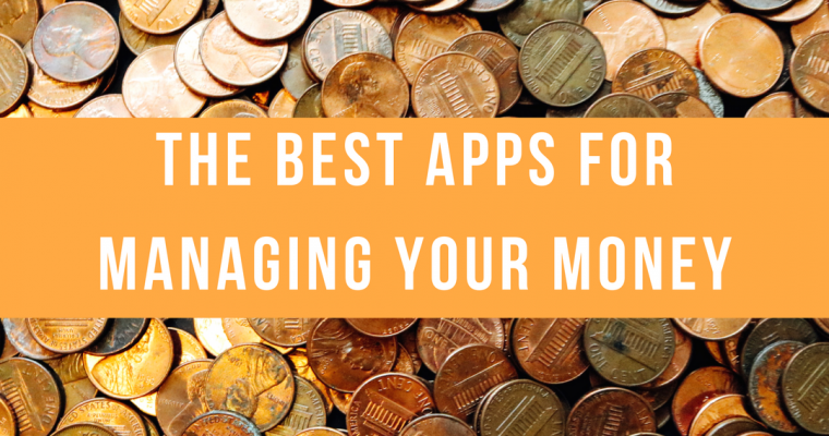 Best Apps to Manage Your Money