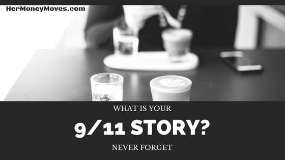 What is Your 9/11 Story?