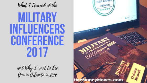 What I learned at the Military Influencer Conference 2017 and Why I Want to See You in Orlando Next Year
