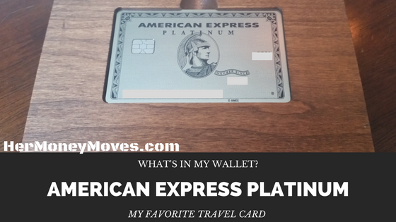 What's in My Wallet: My Favorite Travel Card – American Express Platinum