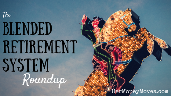 A Blended Retirement System Roundup
