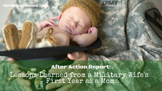 AAR: Lessons Learned from a Military Wife's First Year as a Mom