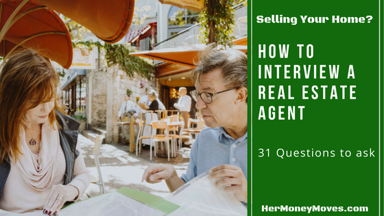 Selling your House? How to Interview a Real Estate Agent