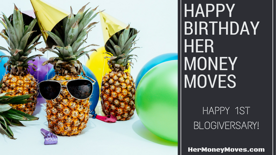 Her Money Moves Turns One!