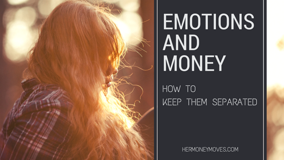 Emotions and Money: How to Keep Them Separated