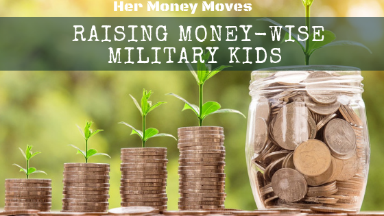 How to Raise Money-Wise Military Kids