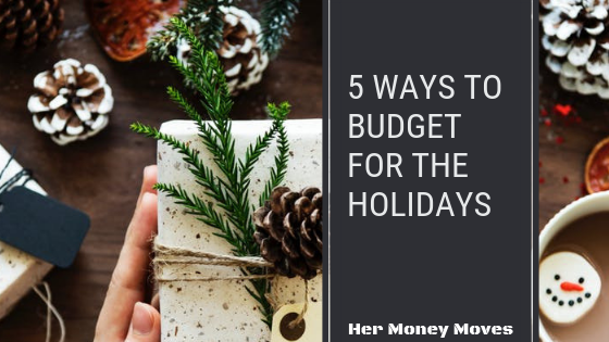 5 Ways to Budget for the Holidays