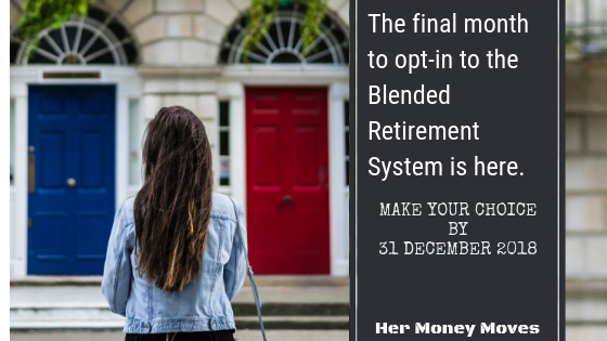 The Final Month to Opt-In to the Blended Retirement System is Here.