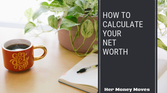 Learn How to Calculate Your Net Worth