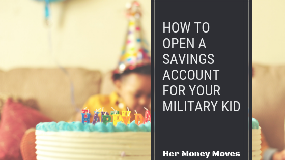How to Open a Child's Savings Account for Your Military Kid